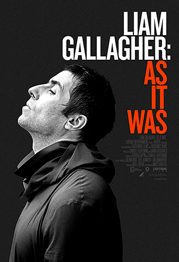 Liam Gallagher: As It Was - CIN B_poster