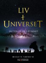 Liv i Universet - Jagten på liv i Rummet